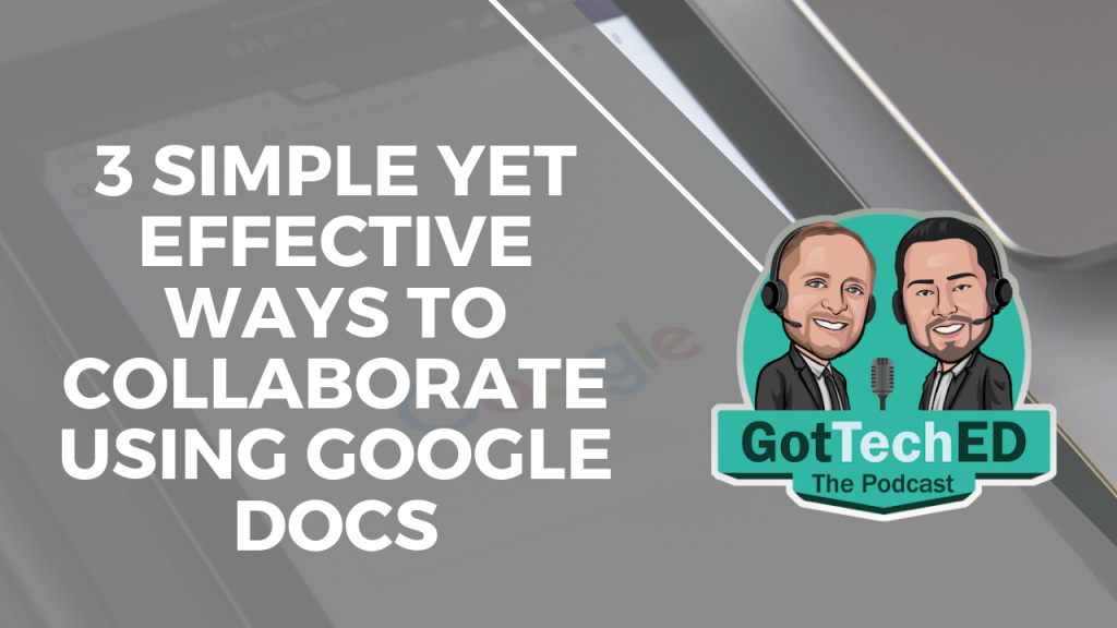 3 simple yet effective ways to collaborate using google docs