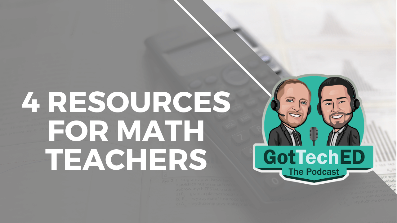 4 resources for math teachers