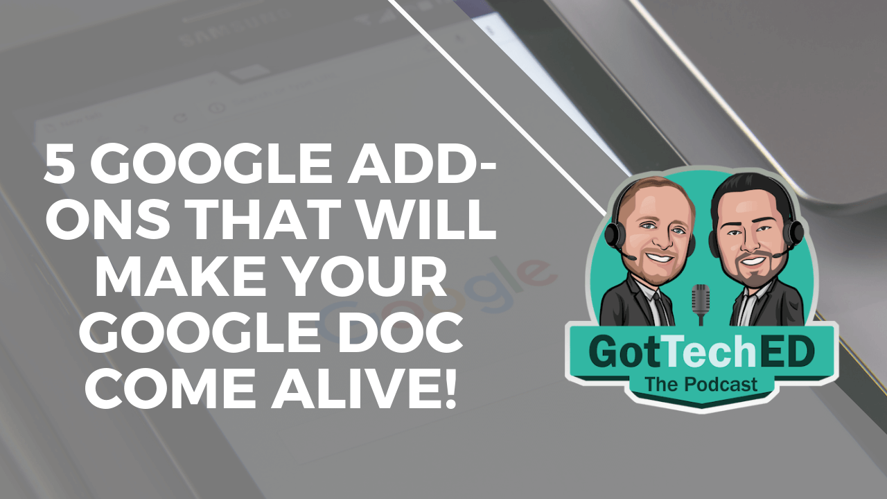 5 Google Add-ons that will make your Google Doc come alive