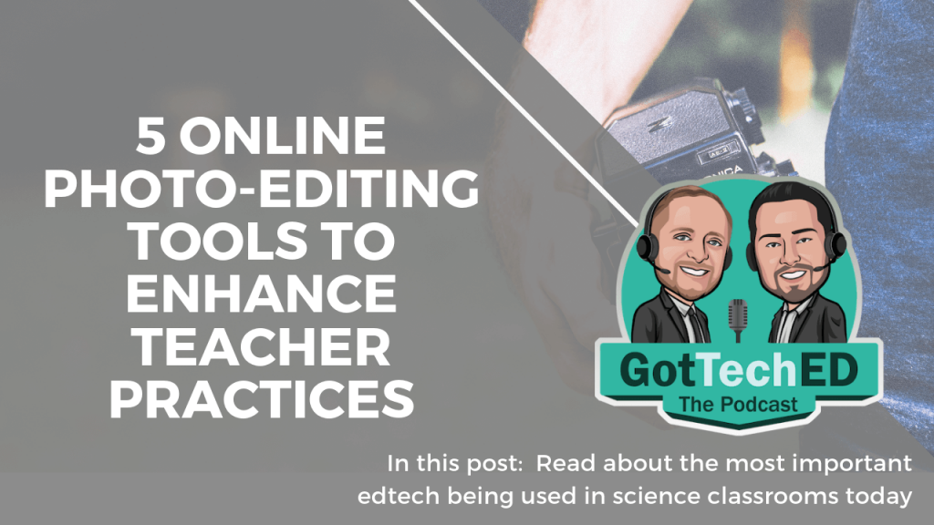 5 online photo-editing tools to enhance teacher practices