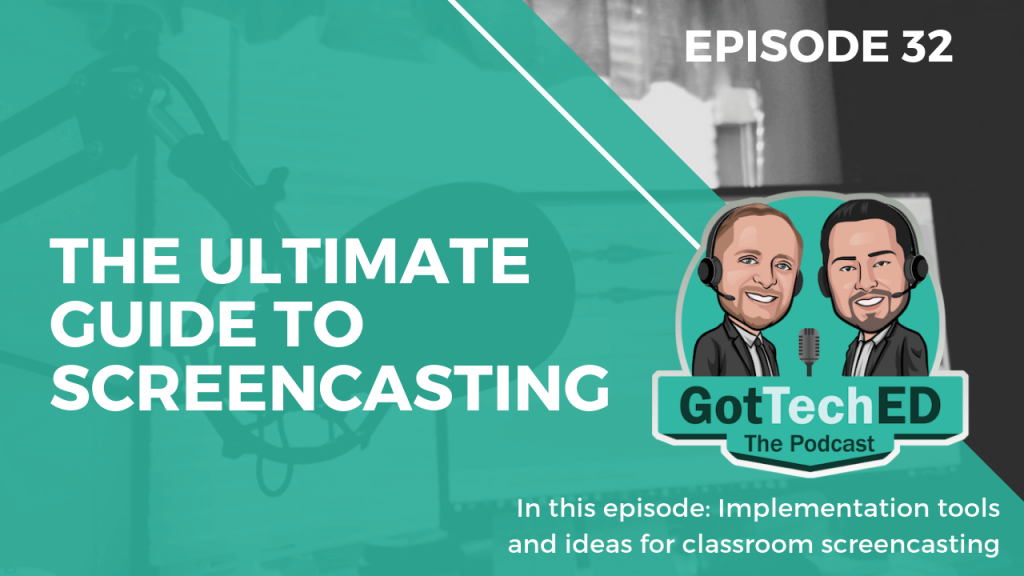 Epi 32 The Ultimate Guide to Screencasting