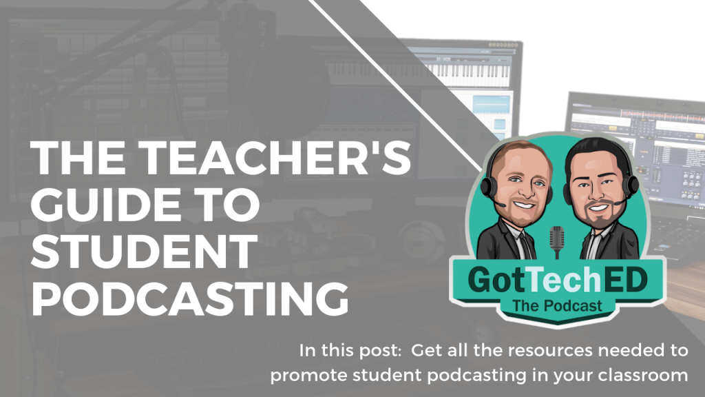 The Teacher's Guide to Student Podcasting