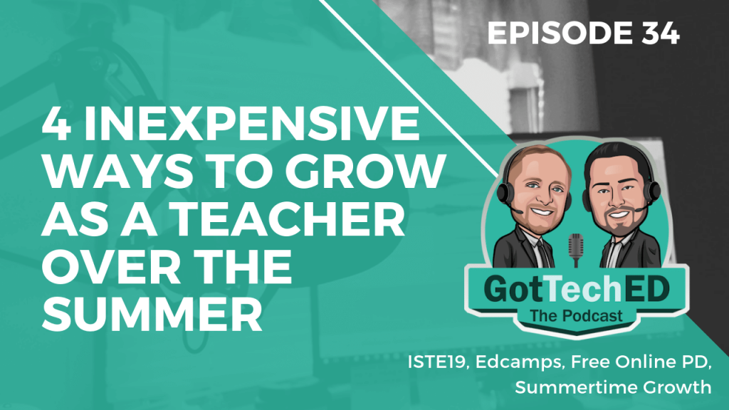Epi 34 4 Inexpensive Ways to Grow as a Teacher over the Summer