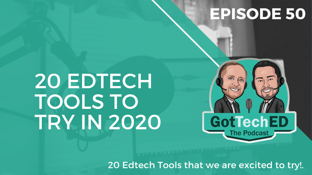 20 EdTech Tools to Try in 2020