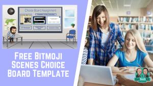 GotTechED Free Template Bitmoji Scenes Choice Board