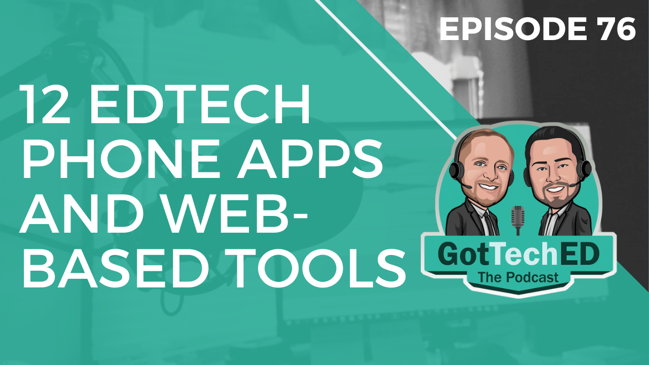 epi76 edtech phone apps