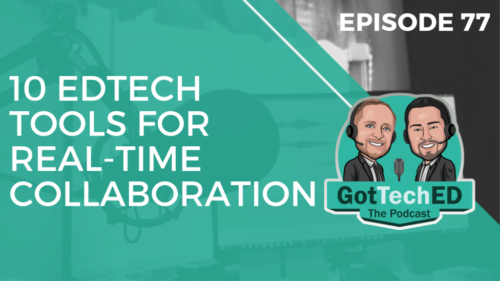 Episode 77 Real-time Collaborative Tools