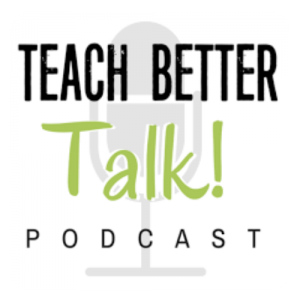 Teach Better Talk