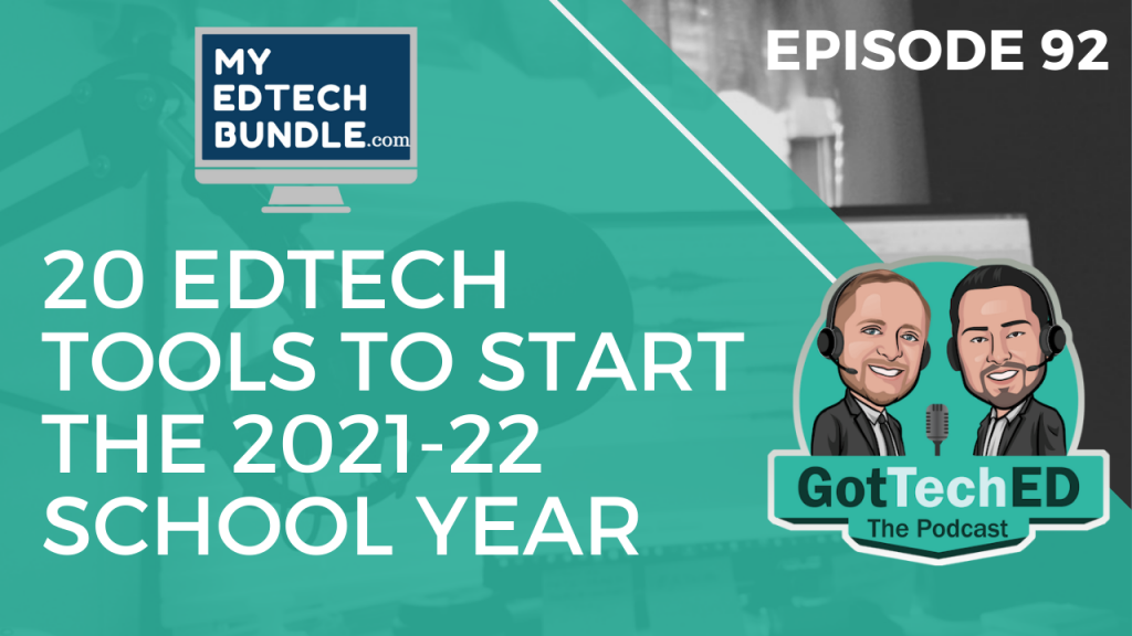 20 EdTech Tools to Start the 2021-22 School Year