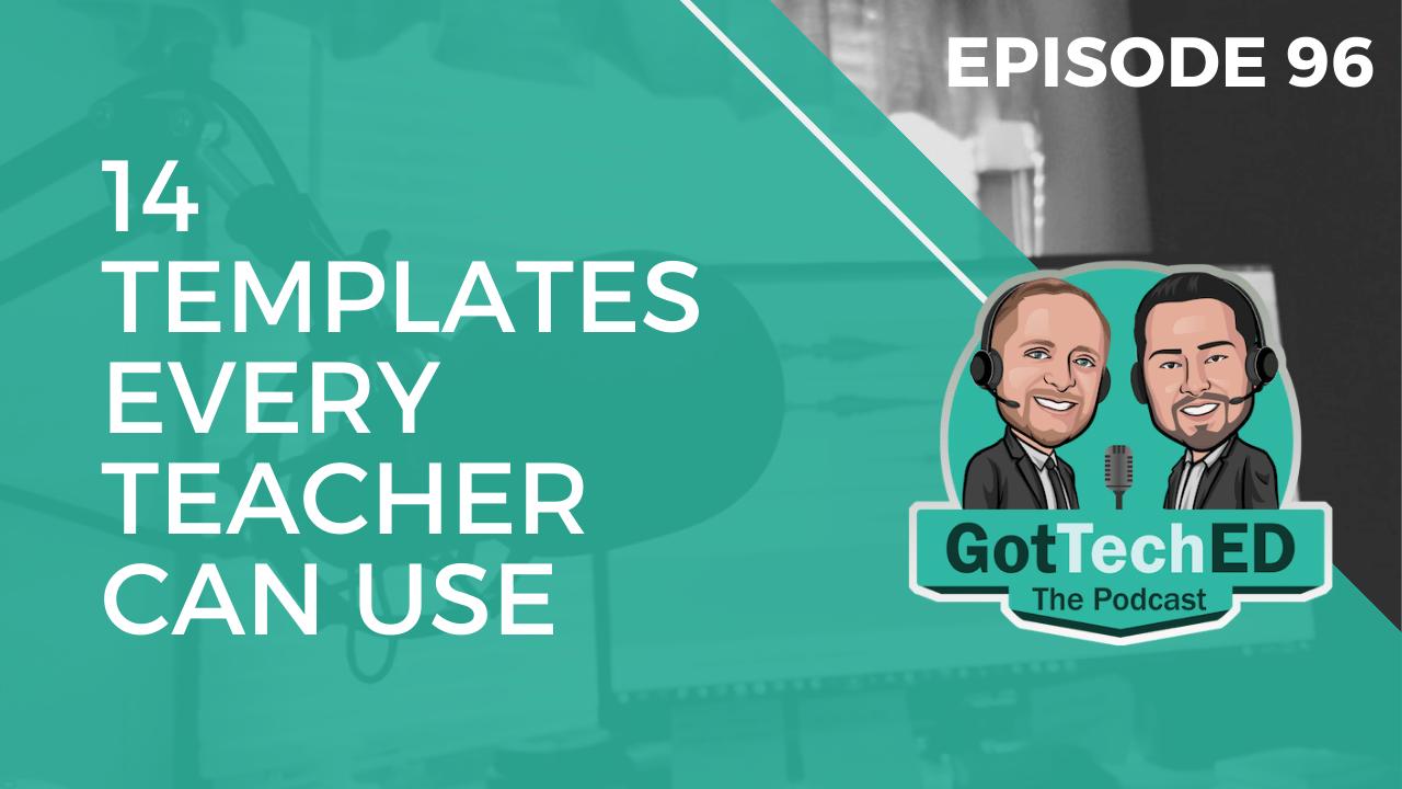 14 Templates Every Teacher Can Use